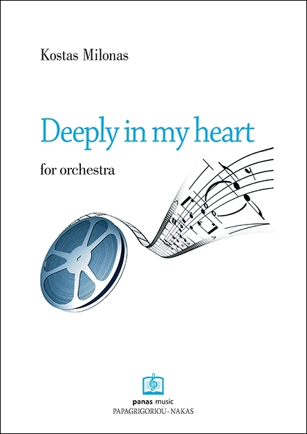 ΚΩΣΤΑΣ ΜΥΛΩΝΑΣ: Deeply in my heart for orchestra